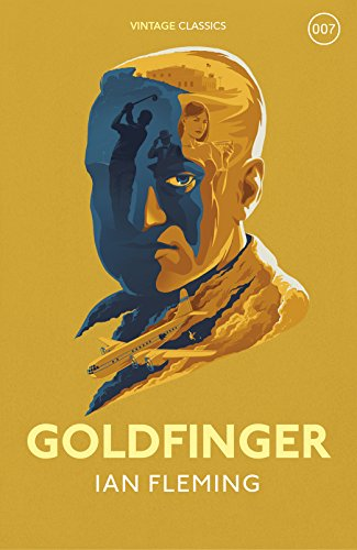 9781784872014: Goldfinger: James Bond 007 (Vintage Classics)