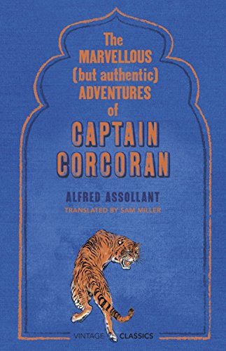 The Marvellous (But Authentic) Adventures of Captain: Assollant, Alfred