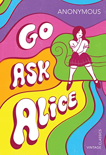9781784873172: Go Ask Alice