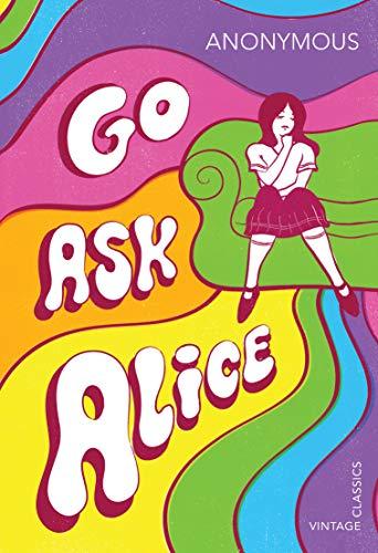 9781784873172: Go Ask Alice