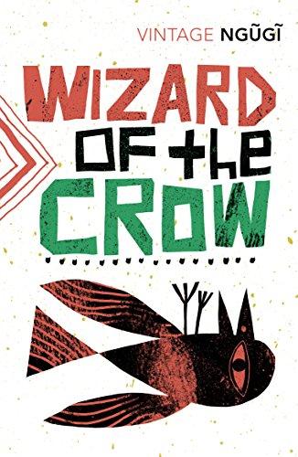 Wizard of the Crow: wa Thiong'o, Ngugi: