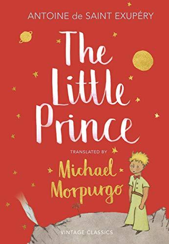 The Little Prince: A new translation by: ANTOINE DE SAINT