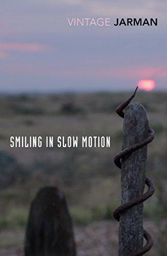 "Smiling in Slow Motion: Journals, 1991â ""1994 (The: Jarman, Derek"
