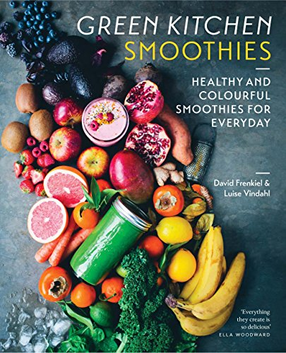 9781784880460: Green Kitchen Smoothies: Healthy and colourful smoothies for everyday