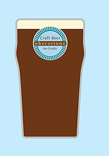 Obsessions: Craft Beer (Hardcover): Ian Coutts