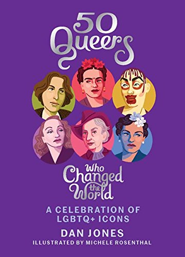 9781784881344: 50 Queers. Who Changed The World