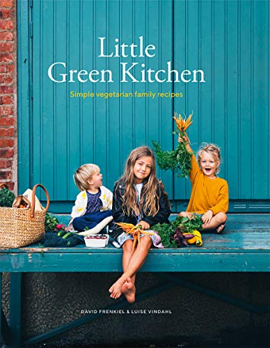 9781784882273: Little Green Kitchen: Simple Vegetarian Family Recipes