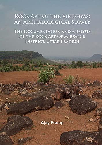 Rock Art of the Vindhyas: An Archaeological: Pratap, Ajay
