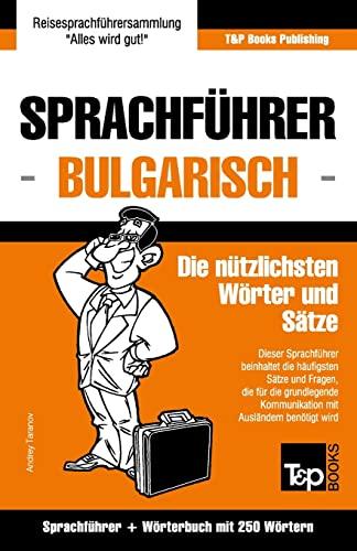 9781784924744: Sprachführer Deutsch-Bulgarisch und Mini-Wörterbuch mit 250 Wörtern (German Edition)