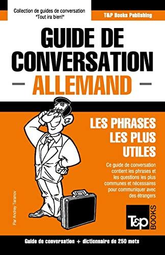 Guide de Conversation Francais-Allemand Et Mini Dictionnaire: Taranov, Andrey