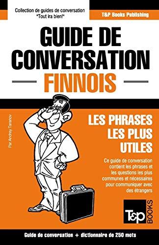 Guide de Conversation Francais-Finnois Et Mini Dictionnaire: Taranov, Andrey
