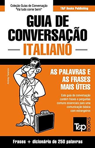 Guia de Conversação Português-Italiano e mini dicionário: Taranov, Andrey
