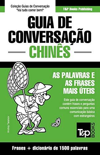 9781784925864: Guia de Conversacao Portugues-Chines E Dicionario Conciso 1500 Palavras