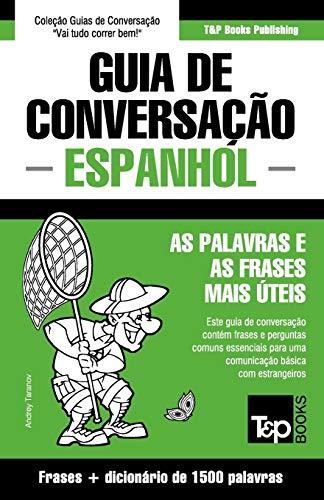 Guia de Conversacao Portugues-Espanhol E Dicionario Conciso: Taranov, Andrey