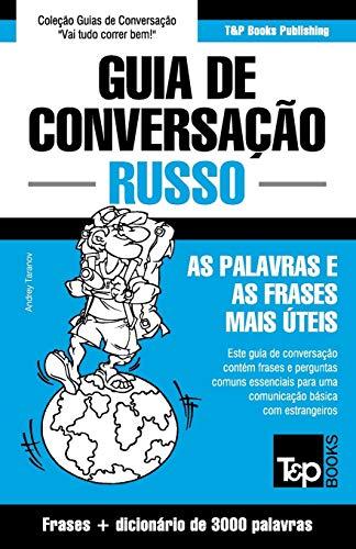 9781784926014: Guia de Conversação Português-Russo e vocabulário temático 3000 palavras (Portuguese Edition)