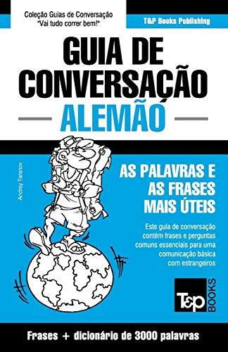 9781784926021: Guia de Conversação Português-Alemão e vocabulário temático 3000 palavras (Portuguese Edition)