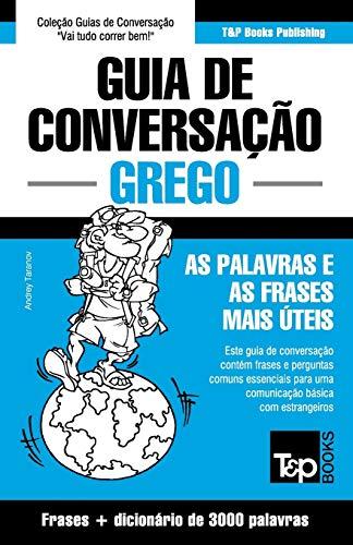 9781784926083: Guia de Conversação Portuguès-Grego E Vocabulário Temático 3000 Palavras