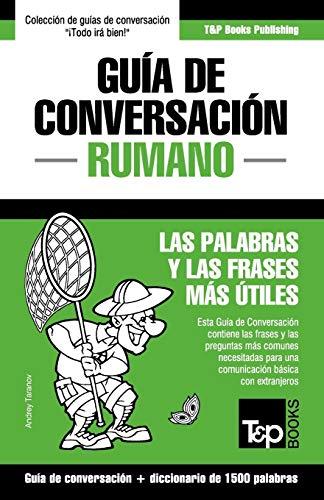 9781784926403: Guía de Conversación Español-Rumano y diccionario conciso de 1500 palabras (Spanish Edition)