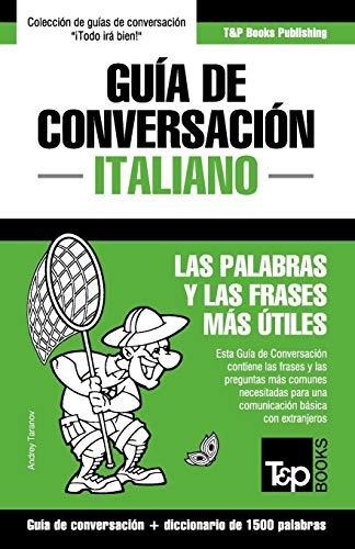Guía de Conversación Español-Italiano y diccionario conciso de 1500 palabras (...