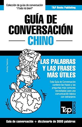 9781784926540: Guia de Conversacion Espanol-Chino y Vocabulario Tematico de 3000 Palabras