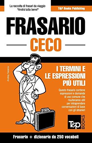 Frasario Italiano-Ceco e mini dizionario da 250: Taranov, Andrey
