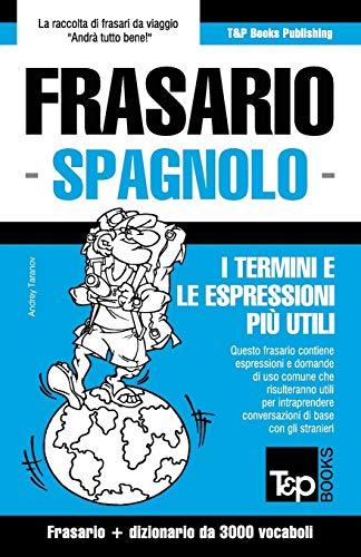 9781784927103: Frasario Italiano-Spagnolo e vocabolario tematico da 3000 vocaboli