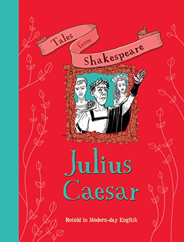9781784930073: Tales from Shakespeare: Julius Caesar