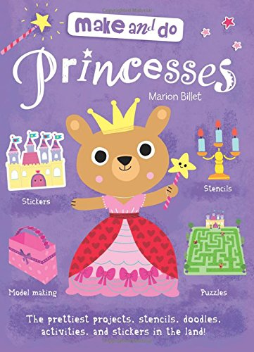 Make and Do: Princess (Make & Do)