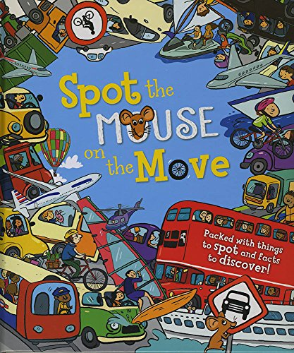 9781784930400: Spot the. Mouse on the Move
