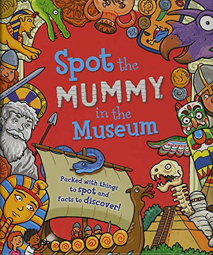 9781784930417: Spot the... Mummy in the Museum