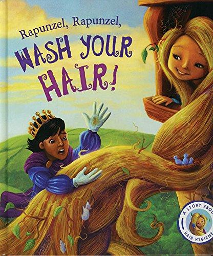 9781784931230: Fairytales Gone Wrong: Rapunzel, Rapunzel, Wash Your Hair!