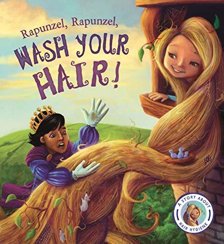9781784931292: Fairytales Gone Wrong: Rapunzel, Rapunzel, Wash Your Hair!