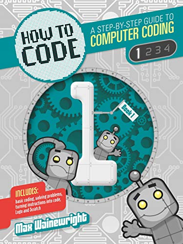 9781784932367: How to Code: Level 1