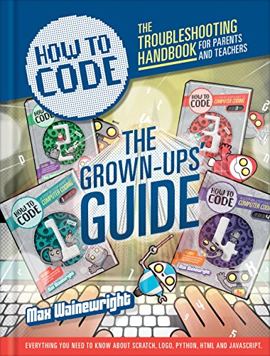 9781784932404: How to Code: Parent and Teacher Guide