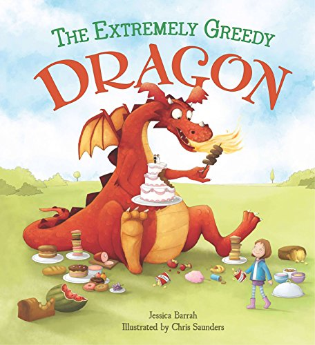 9781784932459: Storytime: the Extremely Greedy Dragon
