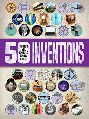 50 Things You Should Know About: Inventions (Paperback): Clive Gifford