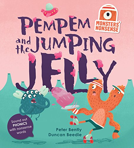 Monsters' Nonsense: Pempem's Birthday (Hardcover): Peter Bently