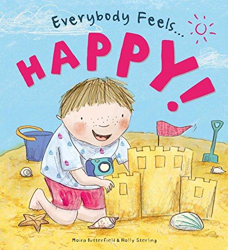9781784938581: Everybody Feels Happy!