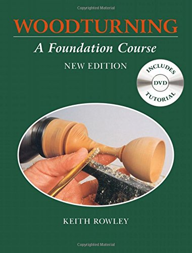 9781784940638: Woodturning: A Foundation Course
