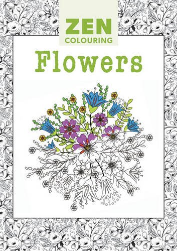 9781784940966: Zen Colouring - Flowers