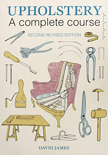 9781784941253: Upholstery: A Complete Course