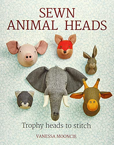Sewn Animal Heads: Trophy Heads To Stitch