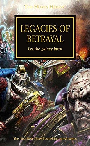 9781784960162: Legacies of Betrayal (The Horus Heresy)