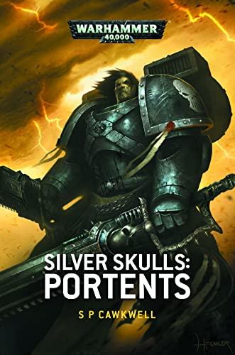 9781784960612: Silver Skulls: Portents (Warhammer 40,000)