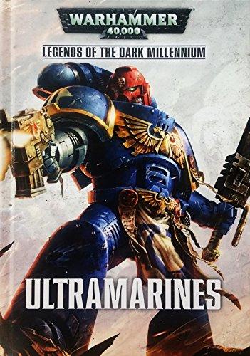 9781784960711: Ultramarines Anthology Hardcover: Legends of the Dark Millennium (Warhammer 40,000 40K)