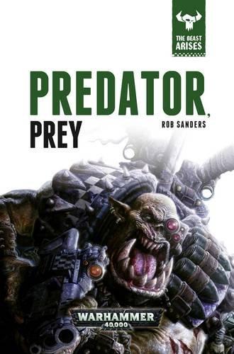 9781784961237: Predator, Prey
