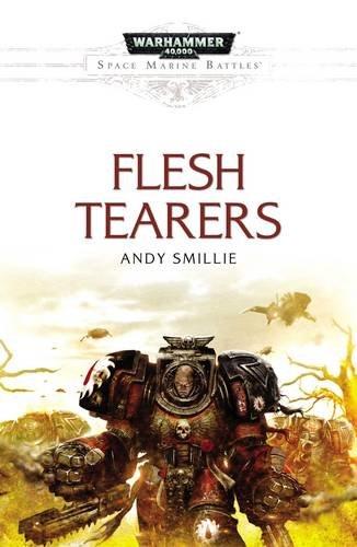 9781784961534: Space Marine Battles: Flesh Tearers