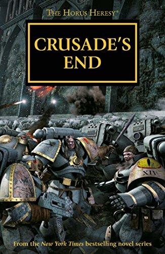 9781784961589: Crusade's End (The Horus Heresy Omnibus)