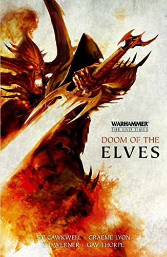 9781784961633: Doom of the Elves: The Curse of Khaine / Deathblade (Warhammer: The End Times)