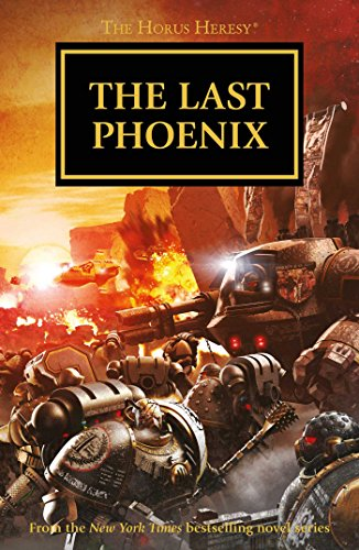 9781784961718: The Last Phoenix (Horus Heresy)